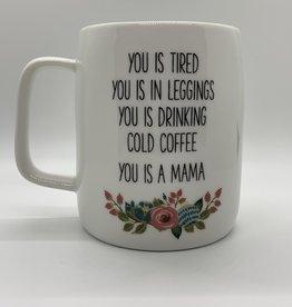 Mary Square Ceramic Mug, You is a Mama