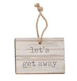 Let's Get Away Wood Tag