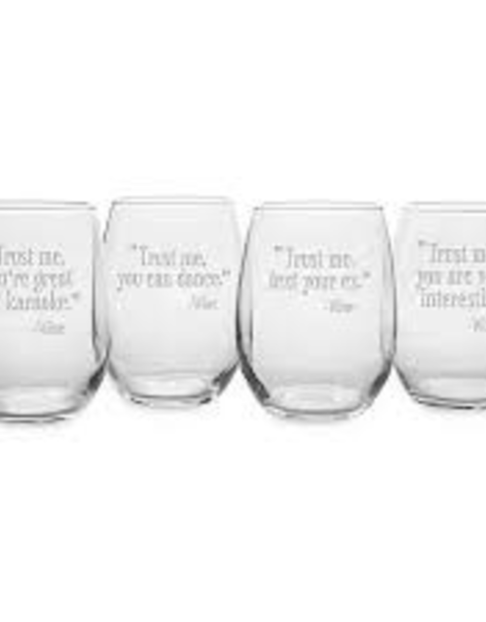Susquehanna Glass Trust Me You Are Interesting Stemless Glass