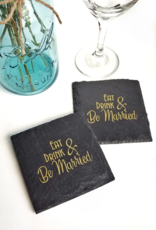 Cheers Ink. Slate Coaster, Eat Drink & Be Married