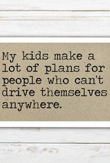 Says The One Magnet, My Kids Make A Lot