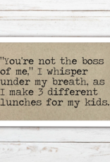 Says The One Magnet, You're Not The Boss