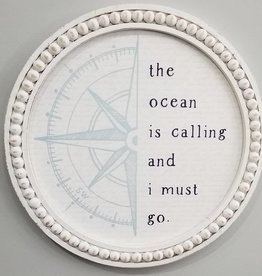 Sincere Surroundings Sign, The Ocean Is Calling