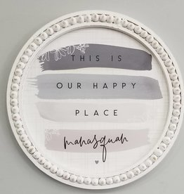 Sincere Surroundings Sign, This Is Our Happy