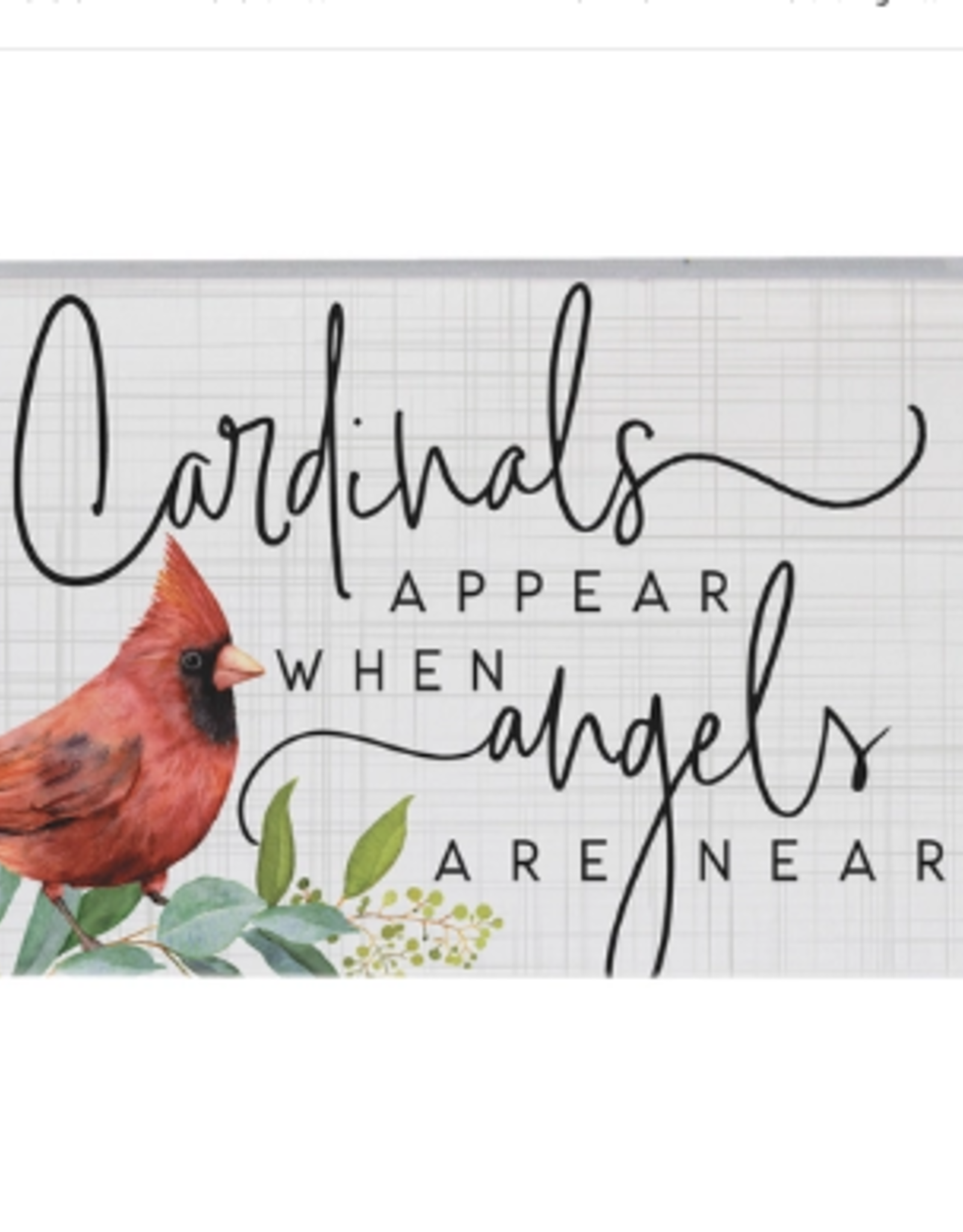 Sincere Surroundings Block Sign, Cardinals Appear