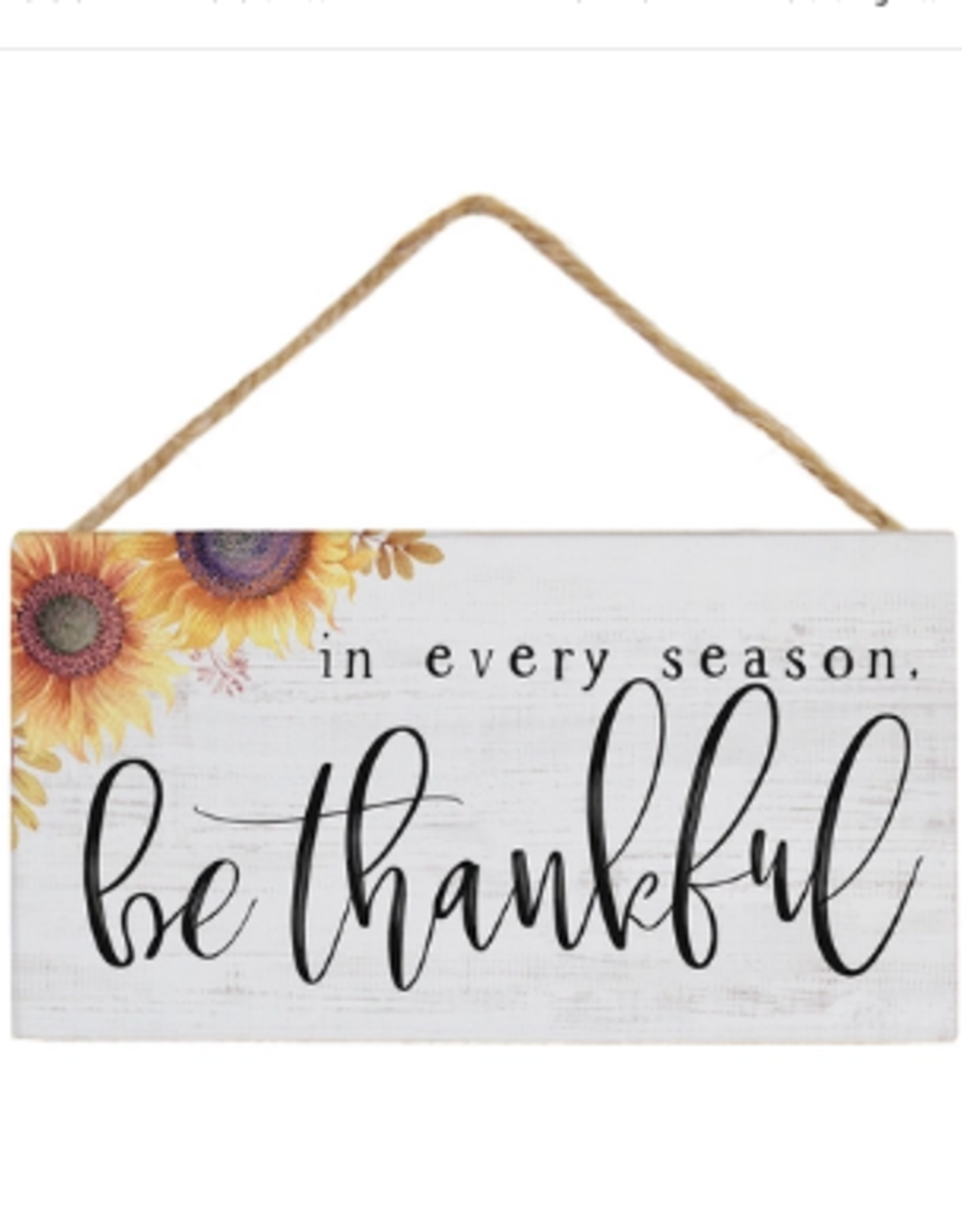 Sincere Surroundings Hanging Sign, In Every Season