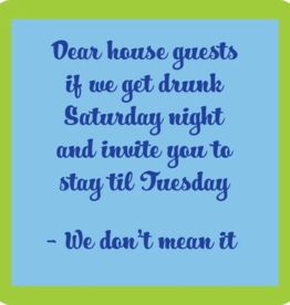 Drinks On Me Coaster, Dear House Guests