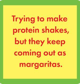 Drinks On Me Coaster, Protein Shakes