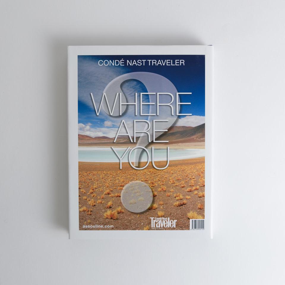 Conde Nast Traveler: Where Are You?