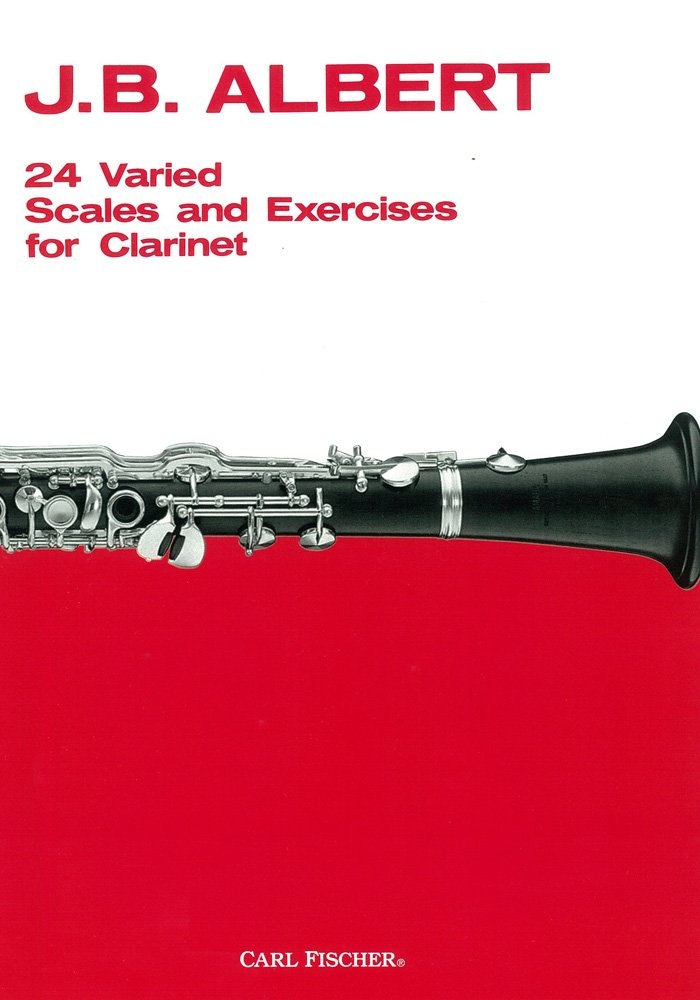 Carl Fischer 24 Varied Scales & Exercises for Clarinet by J.B. Albert