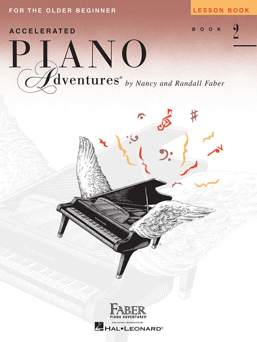 Faber Piano Adventures Faber Accelerated Piano Adventures for the Older Beginner: Lesson Book 2