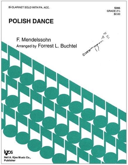 Kjos Polish Dance by Mendelssohn - Bb Clarinet Solo with Piano Accompaniment; arr. Buchtel