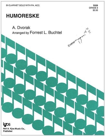 Kjos Humoreske by Dvorak - Bb Clarinet Solo with Piano Accompaniment; arr.  Buchtel