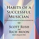 Gia Habits of a Successful Musician