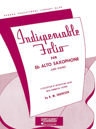 Hal Leonard  Indispensable Folio for Eb Alto Saxophone and Piano