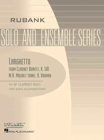Hal Leonard Larghetto from Clarinet Quintent, K. 581