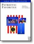 FJH Music Solo Time for Flute Patriotic Favorites