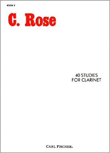 Alfred C. Rose 40 Studies for Clarinet Book 2