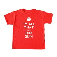 Bad Pickle Tees I'm All That And Dim Sum Kid's Shirt | Red: