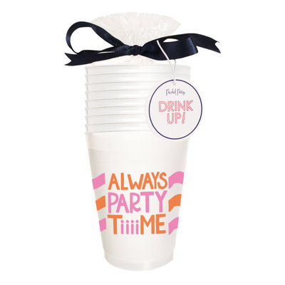 Packed Party Always Party Time Cup