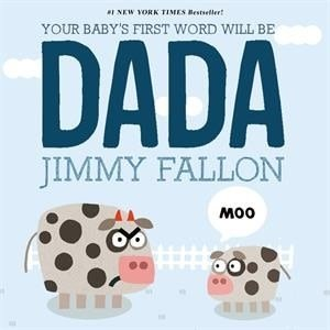 MacMillan MPS Your Baby's First Words will be DADA - Hardback with Dustcover