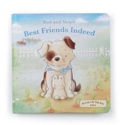 Bunnies by the Bay Bud & Skipit - Best Friends Indeed - Board Book