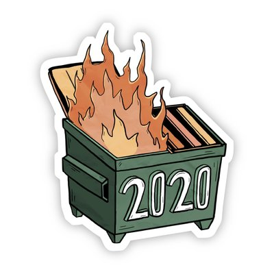 Big Moods 2020 Dumpster Fire Sticker