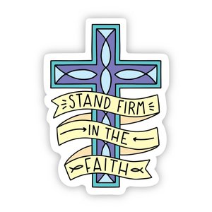 Big Moods Stand Firm in the Faith Cross Sticker