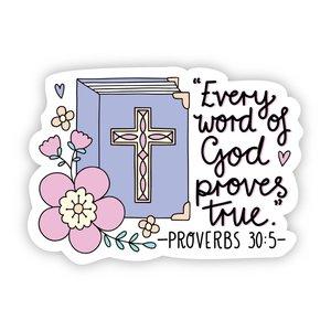 Big Moods Every Word of God Proves True Sticker