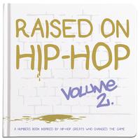 Little Homie Raised On Hip-Hop Book Vol. 2