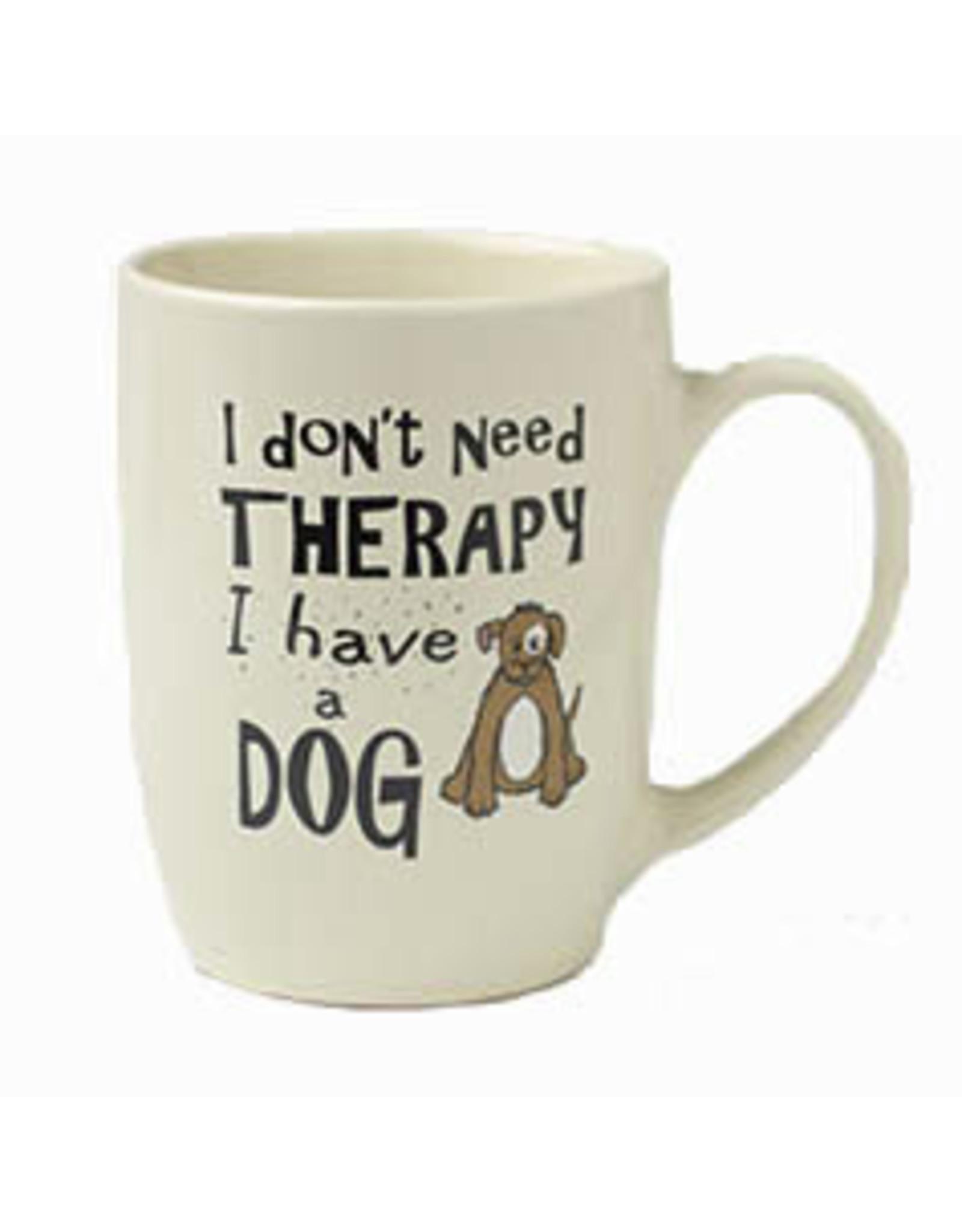 Petrageous I Dont Need Therapy Mug 24oz