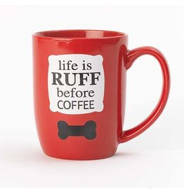 Petrageous Life is Ruff Mug  24oz