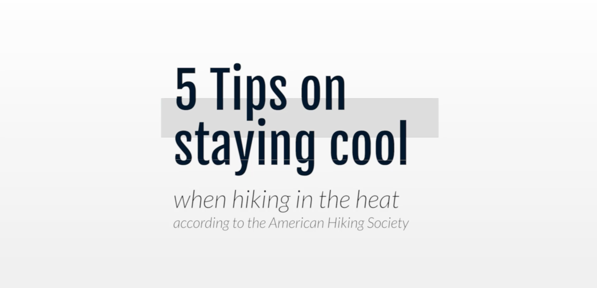 5 Tips for Hiking in the Heat