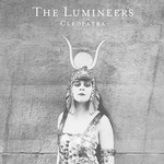 The Lumineers Lumineers - Cleopatra