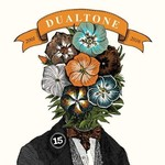 Various Artists Various Artists - In Case You Missed It: 15 Years of Dualtone