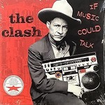 The Clash The Clash - If Music Could Talk RSD2021