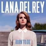 Lana Del Rey Lana Del Rey - Born To Die
