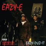 Eazy-E EAZY-E - EAZY DUZ IT (25TH ANN. ED) (AD