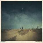 Lord Huron Lord Huron - Lonesome Dreams