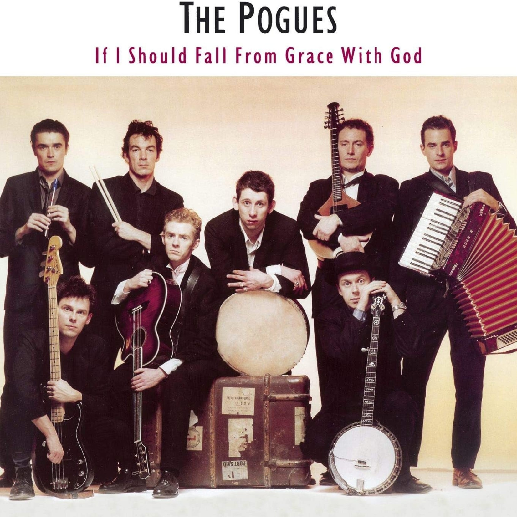 The Pogues THE POGUES - IF I SHOULD FALL FROM GRACE
