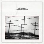 The Killers The Killers - Pressure Machine