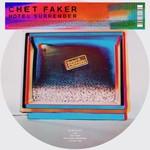 Chet Faker Chet Faker - Hotel Surrender