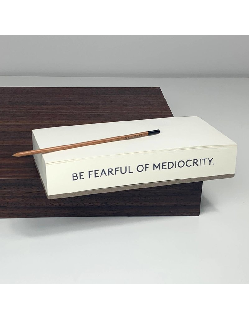 Wms. & Co. Quote Note Pad: Be Fearful of Mediocrity
