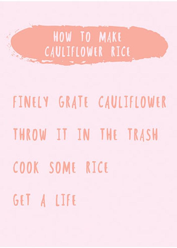 Rosie Made a Thing Cauliflower Rice