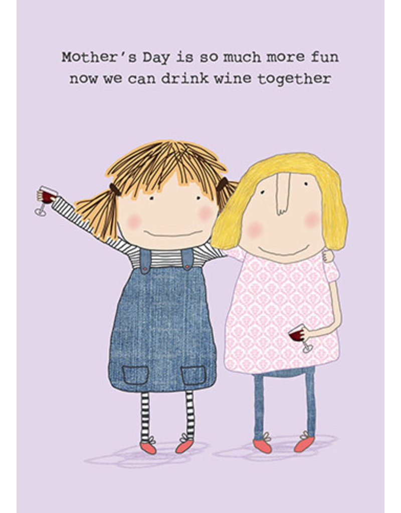 Rosie Made a Thing Wine together