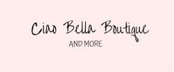Ciao Bella Boutique