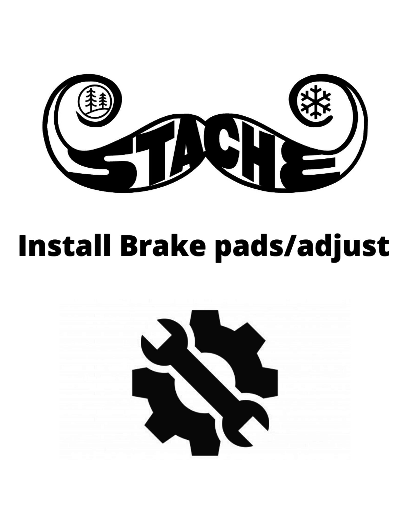 Install Brake pads/adjust