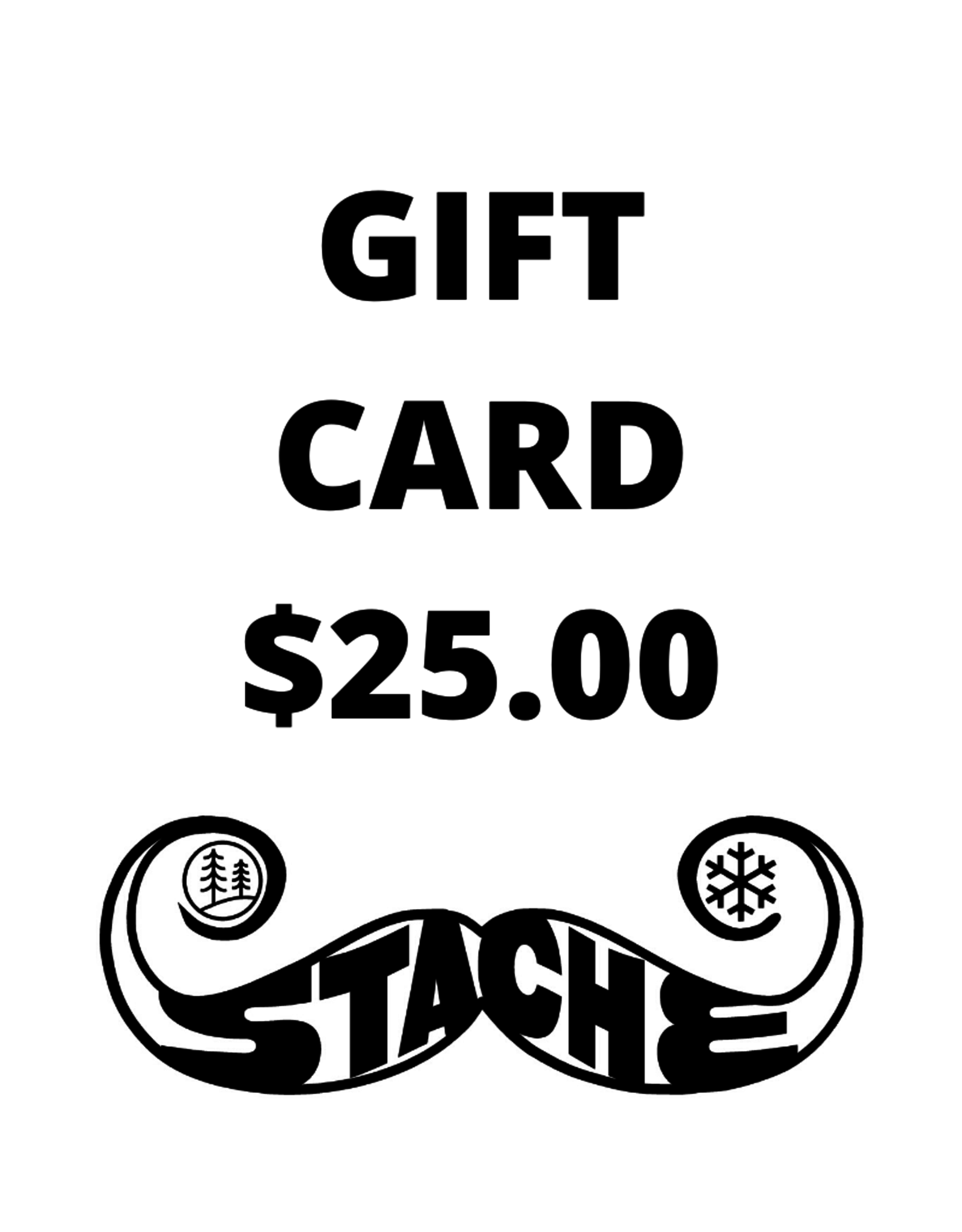 Stache Bike & Adventure $25 Gift Card