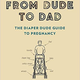 Boon From Dude to Dad