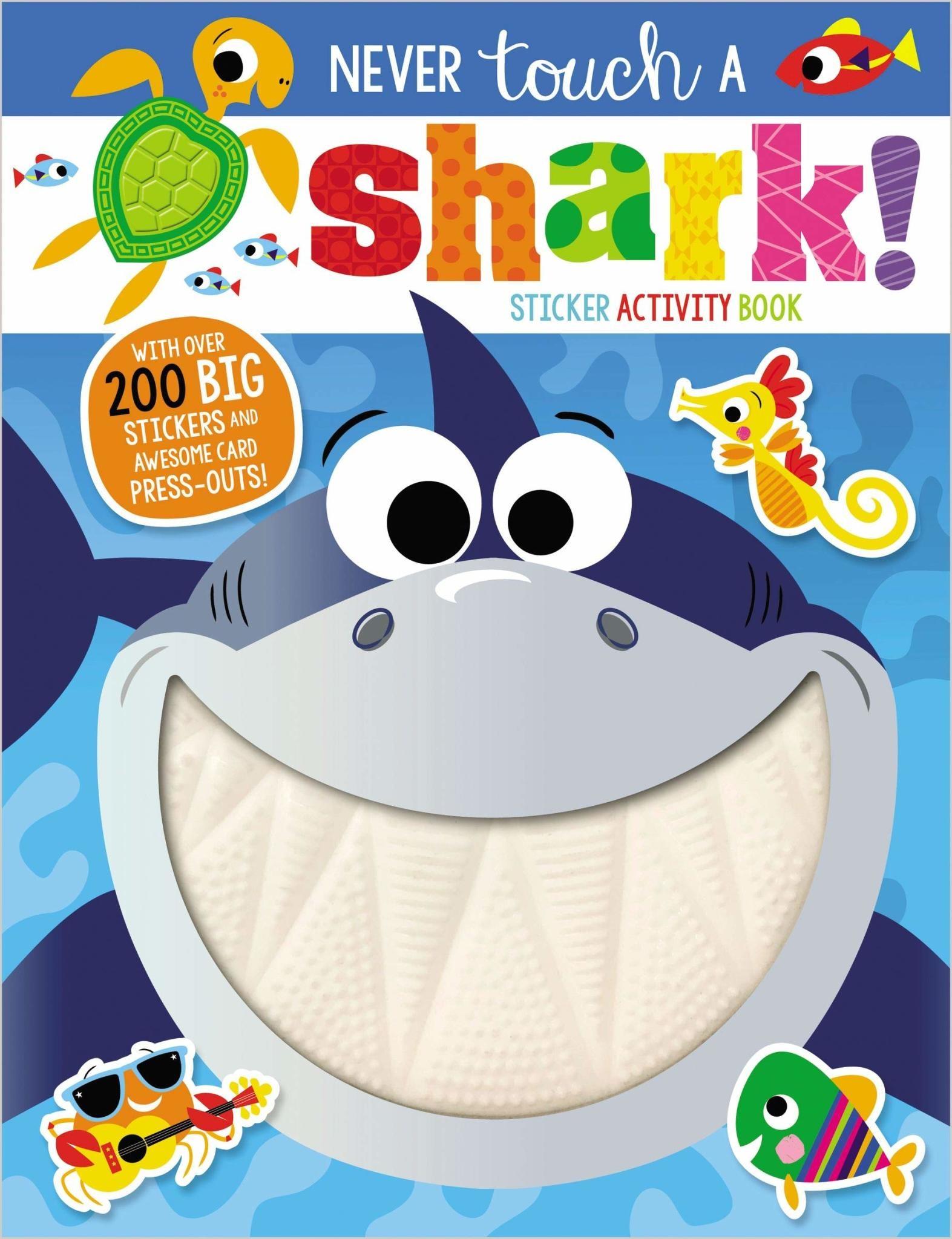 Fire the Imagination Never Touch a Shark Sticker Book